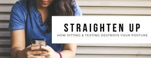 How Sitting And Texting Destroys Your Posture in Wichita KS