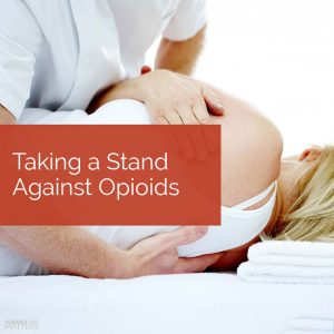 Chiropractic Wichita KS Stand Against Opioids